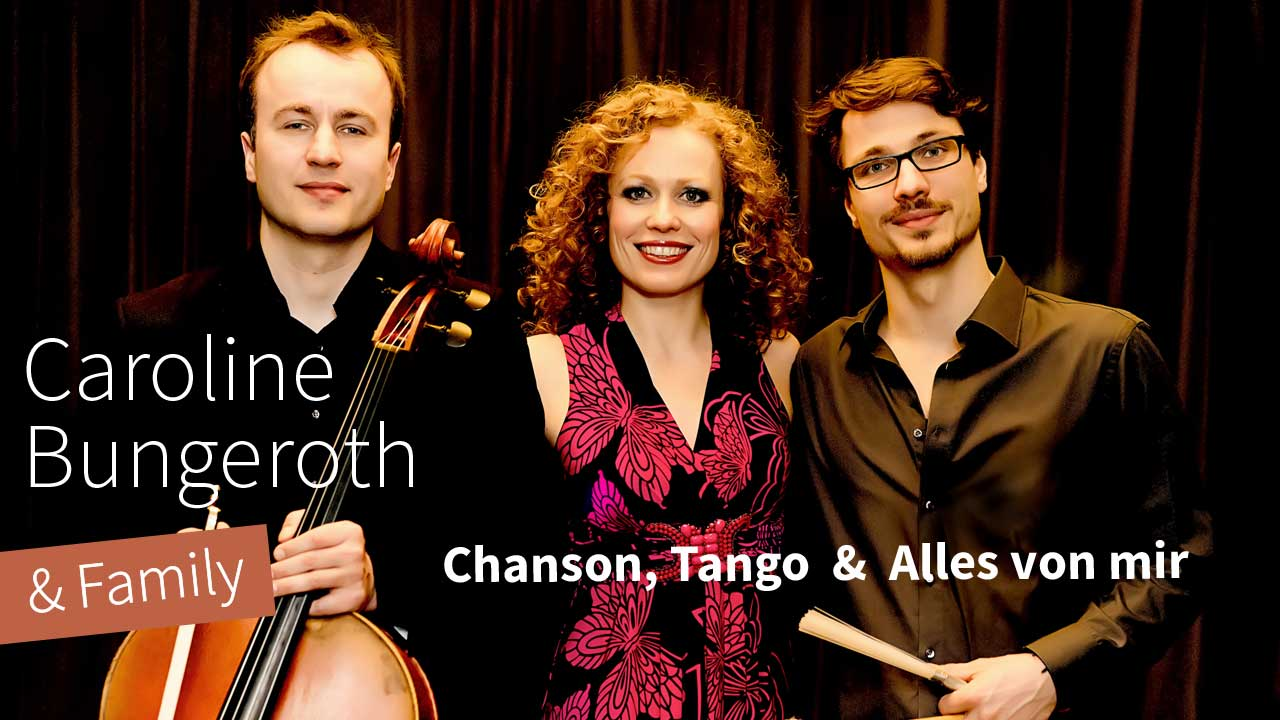 Caroline Bungeroth & Family Programmplakat Chanson, Tango & alles von mir